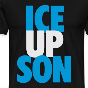 Ice Up, Son - Men's Premium T-Shirt