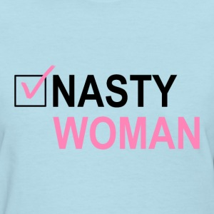 Nasty Woman Checked Box T-Shirts - Women's T-Shirt