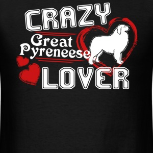 Great Pyrenees Lover Shirt - Men's T-Shirt