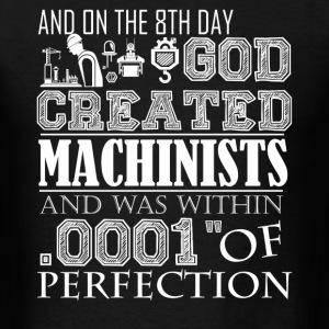 God Created Machinist Shirt - Men's T-Shirt