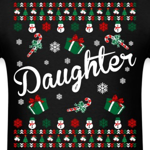 Daughter Ugly Christmas Sweater T-Shirts - Men's T-Shirt