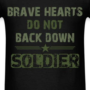 Brave heart's do not back down - Men's T-Shirt