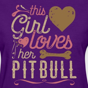 This Girl Loves Her Pit Bull Pitbull T-Shirts - Women's T-Shirt
