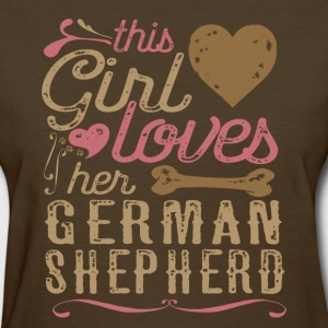 This Girl Loves Her German Shepherd T-Shirts - Women's T-Shirt
