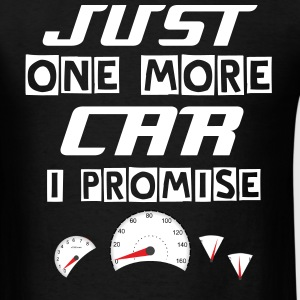funny Just one more car i promise - Men's T-Shirt