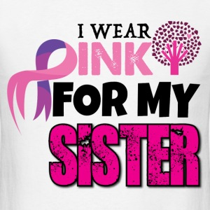 I WEAR PINK FOR MY SISTER T-Shirts - Men's T-Shirt