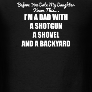 Before You Date Shotgun Dad Gun Rights Fathers Day - Men's T-Shirt