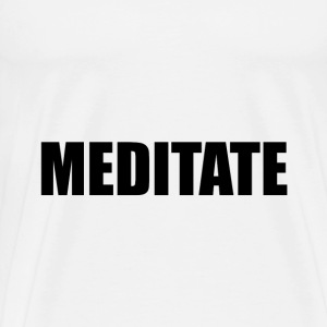Meditate - Men's Premium T-Shirt