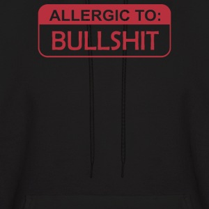 Allergic To Bullshit - Men's Hoodie