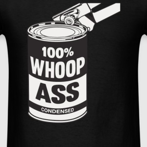 Can Of Whoop Ass - Men's T-Shirt