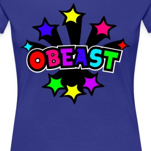 Obeast - Women's Premium T-Shirt