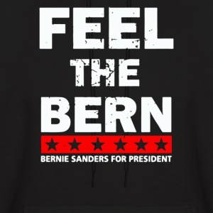 Feel The Bern - Bernie Sanders Foe resident - Men's Hoodie