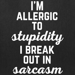 Allergic To Stupidity Funny Quote Bags & backpacks - Tote Bag