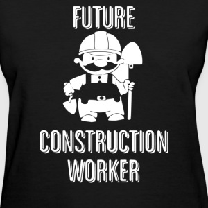 Future Construction Worker - Women's T-Shirt