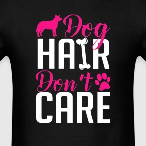Australian Cattle Dog Hair Don't Care T-Shirt T-Shirts - Men's T-Shirt
