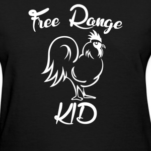 Free Range Kid - Women's T-Shirt