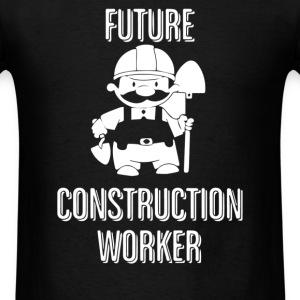 Future Construction Worker - Men's T-Shirt