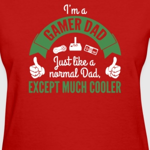 I'm A Gamer Dad Cooler - Women's T-Shirt