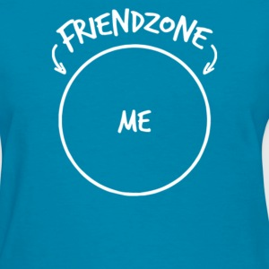 FRIENDZONE ME - Women's T-Shirt