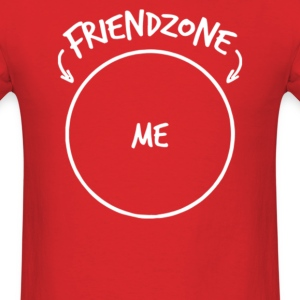 FRIENDZONE ME - Men's T-Shirt