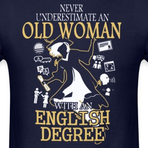 OLD WOMAN WITH A ENGLISH DEGREE T-SHIRT - Men's T-Shirt