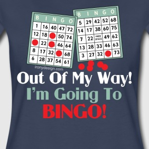 Out of My Way Bingo Lover - Women's Premium T-Shirt