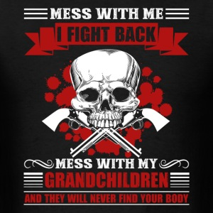 Don't Mess With My Grandkids Shirt - Men's T-Shirt