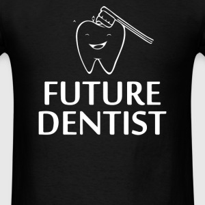 Future Dentist - Men's T-Shirt