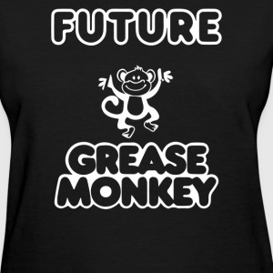 FUTURE GREASE MONKEY - Women's T-Shirt