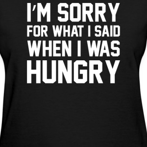 Hungry Apology Tank - Women's T-Shirt