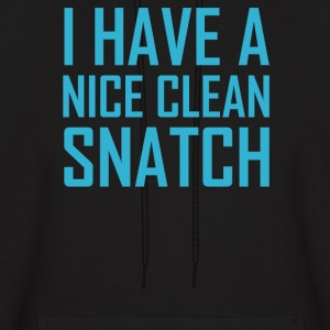 I Have A Nice Clean Snatch - Men's Hoodie