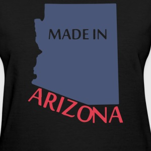 MADE IN ARIZONA - Women's T-Shirt