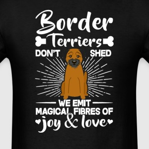 Border Terriers Hair - Don't Shed T-Shirt T-Shirts - Men's T-Shirt