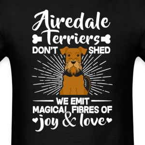 Airedale Terriers Hair - Don't Shed T-Shirt T-Shirts - Men's T-Shirt
