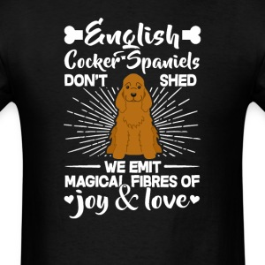 English Cocker Spaniels Hair - Don't Shed T-Shirt T-Shirts - Men's T-Shirt