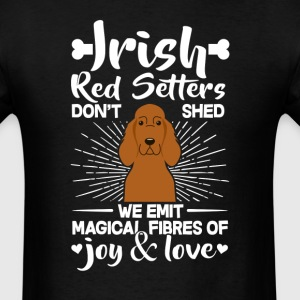 Irish Red Setters Hair - Don't Shed T-Shirt T-Shirts - Men's T-Shirt
