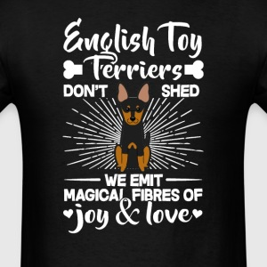 English Toy Terriers Hair - Don't Shed T-Shirt T-Shirts - Men's T-Shirt