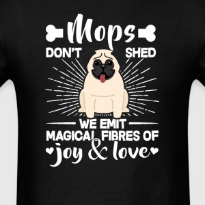 Mops Hair - Don't Shed T-Shirt T-Shirts - Men's T-Shirt