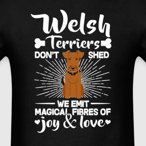 Welsh Terriers Hair - Don't Shed T-Shirt T-Shirts - Men's T-Shirt