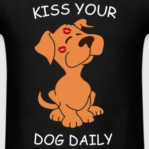 Kiss Your Dog Daily - Men's T-Shirt