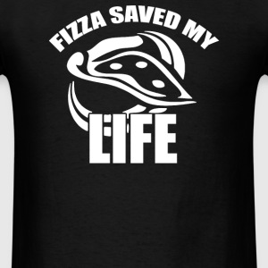 pizza saved my life - Men's T-Shirt