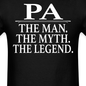Pa The Man The Myth The Legend - Men's T-Shirt