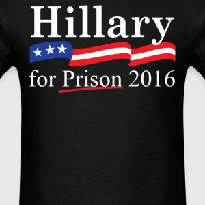 Hillary for prison 2016 - Men's T-Shirt