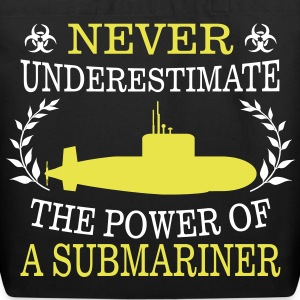 NEVER UNDERESTIMATE THE POWER OF A SUBMARINER! Bags & backpacks - Eco-Friendly Cotton Tote