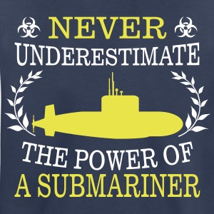 NEVER UNDERESTIMATE THE POWER OF A SUBMARINER! Kids' Shirts - Kids' Premium T-Shirt