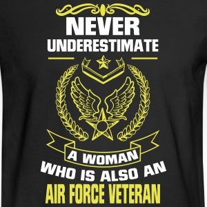 NEVER UNDERESTIMATE A FEMALE AIR FORCE VETERAN Long Sleeve Shirts - Men's Long Sleeve T-Shirt