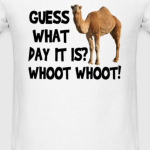 Hump Day Camel Whoot Whoot! - Men's T-Shirt