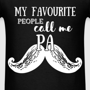 My favourite people call me Pa - Men's T-Shirt