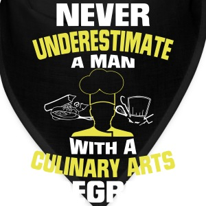 NEVER UNDERESTIMATE A MAN WITH A CULINARY DEGREE! Caps - Bandana