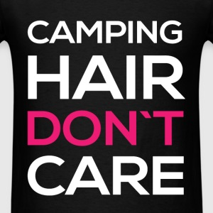 Camping hair don't care  - Men's T-Shirt